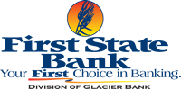 First State Bank Your First Choice in Banking Division of Glacier Bank logo